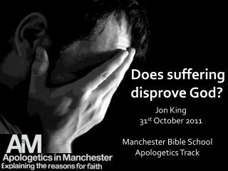 Manchester Bible School  Apologetics Track