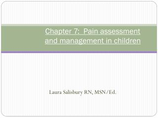 Chapter  7:  Pain assessment and management in children