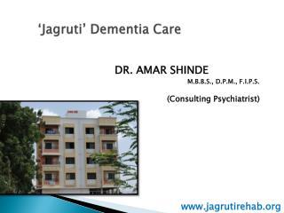 ' Jagruti ' Dementia Care