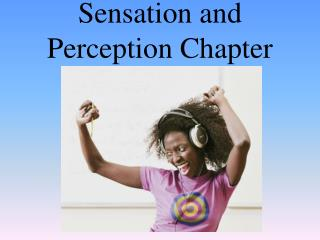 Sensation and Perception Chapter