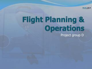 Flight  Planning &  Operations