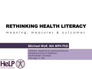 RETHINKING HEALTH LITERACY a meaning, measures  &  outcomes