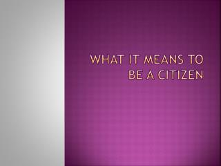 What it means to be a citizen