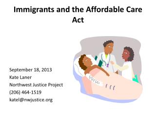 Immigrants and the Affordable Care Act