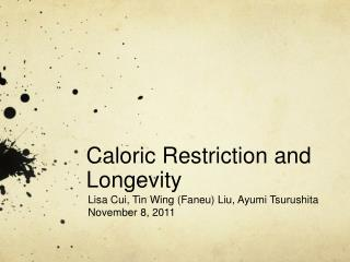 Caloric Restriction and Longevity