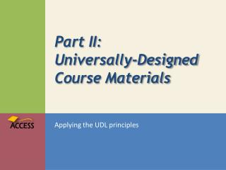 Part II: Universally-Designed Course Materials