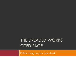 The Dreaded Works Cited Page