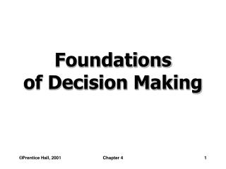 Foundations  of Decision Making