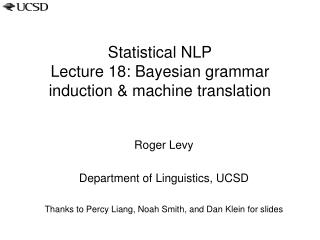 Statistical NLP Lecture 18: Bayesian grammar induction & machine translation