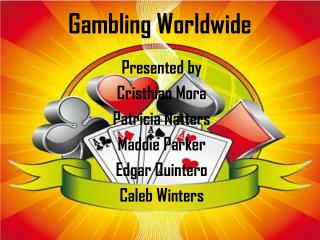 Gambling Worldwide