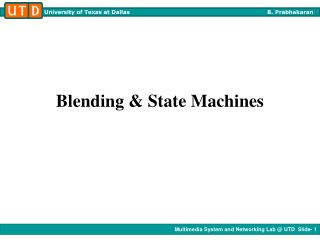 Blending & State Machines