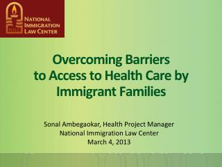 Overcoming Barriers  to Access to Health Care by Immigrant Families