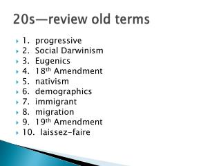 20s—review old terms