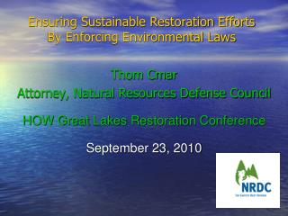 Ensuring Sustainable Restoration Efforts By Enforcing Environmental Laws