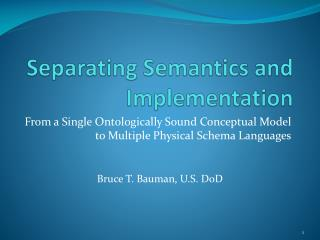 Separating Semantics and Implementation