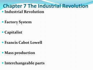 Chapter 7 The Industrial Revolution