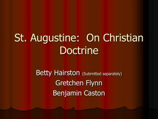 St. Augustine:  On Christian Doctrine