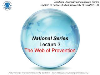 National Series Lecture 3  The Web of Prevention