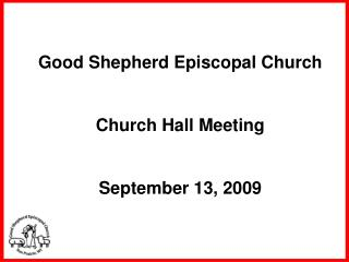 Good Shepherd Episcopal Church Church Hall Meeting September 13, 2009