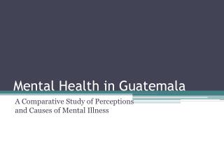 Mental Health in Guatemala