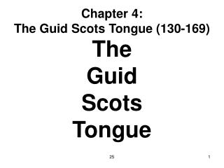 Chapter 4: The Guid Scots Tongue (130-169)