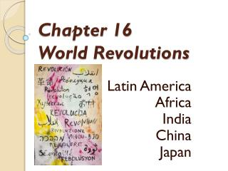 Chapter 16  World Revolutions