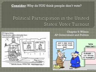 Political Participation in the United States: Voter Turnout