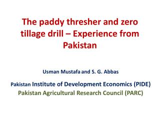 The paddy thresher and zero tillage drill – Experience from Pakistan