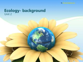 Ecology- background