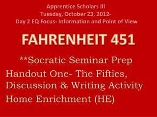 **Socratic Seminar Prep Handout One- The Fifties, Discussion & Writing Activity