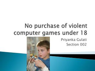 No purchase of violent computer games under 18
