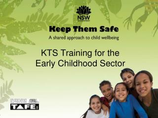 KTS Training for the  Early Childhood Sector
