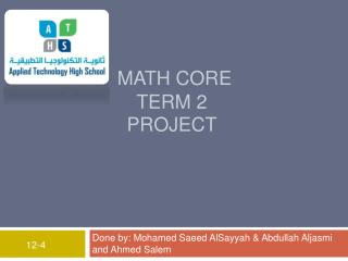 Math Core  Term 2  Project