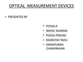 OPTICAL  MEASUREMENT DEVICES