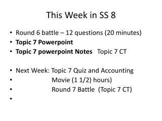 This Week in SS 8