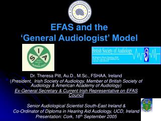 EFAS and the  'General Audiologist' Model