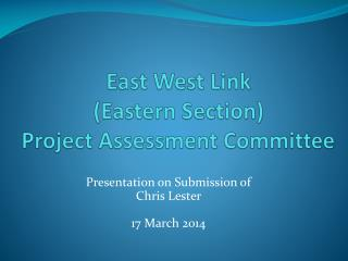 East West Link  (Eastern Section)  Project Assessment Committee