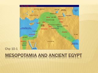 Mesopotamia and Ancient Egypt