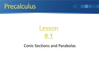 Conic Sections and Parabolas