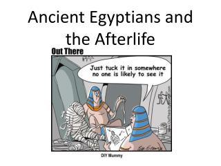 Ancient Egyptians and the Afterlife