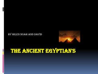 The Ancient Egyptian's