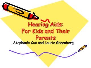 Hearing Aids:  For Kids and Their Parents