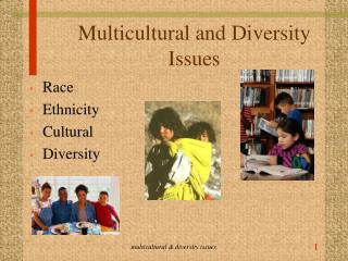 Multicultural and Diversity Issues