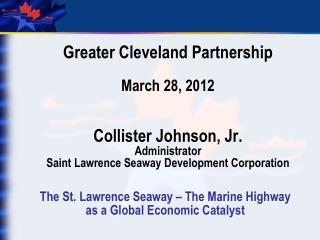 The St. Lawrence Seaway – The Marine Highway as a Global Economic Catalyst