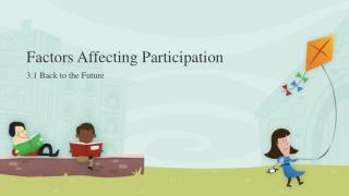 Factors Affecting Participation