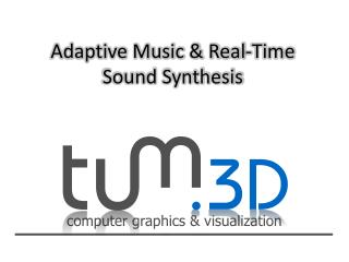 Adaptive Music & Real-Time Sound Synthesis