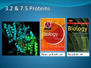 3.2 & 7.5 Proteins