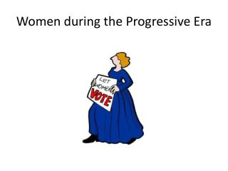 Women during the Progressive Era