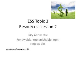 ESS Topic 3  Resources: Lesson 2
