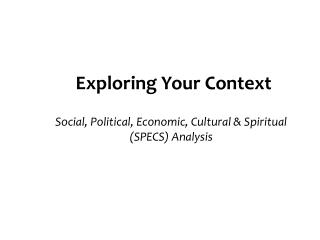 Exploring Your Context